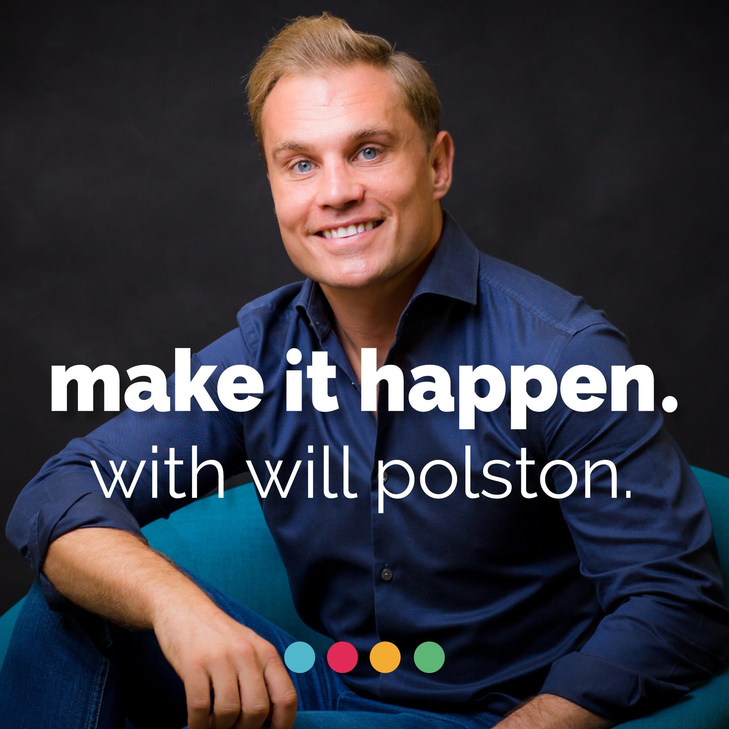will polston make it happen