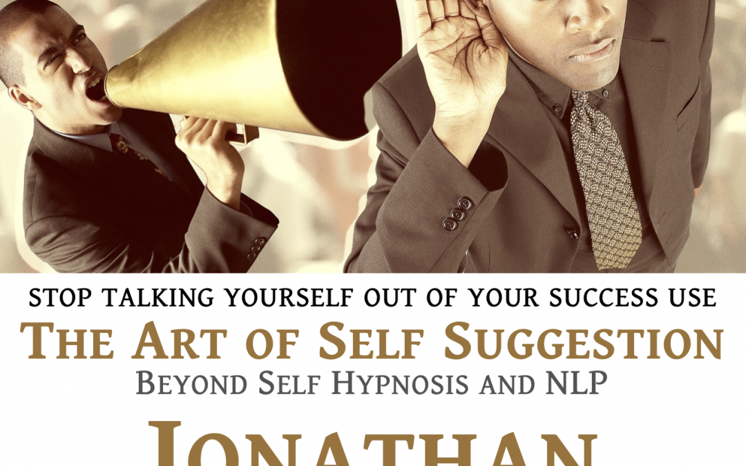 Jonathan Chase – Talk yourself into almost anything