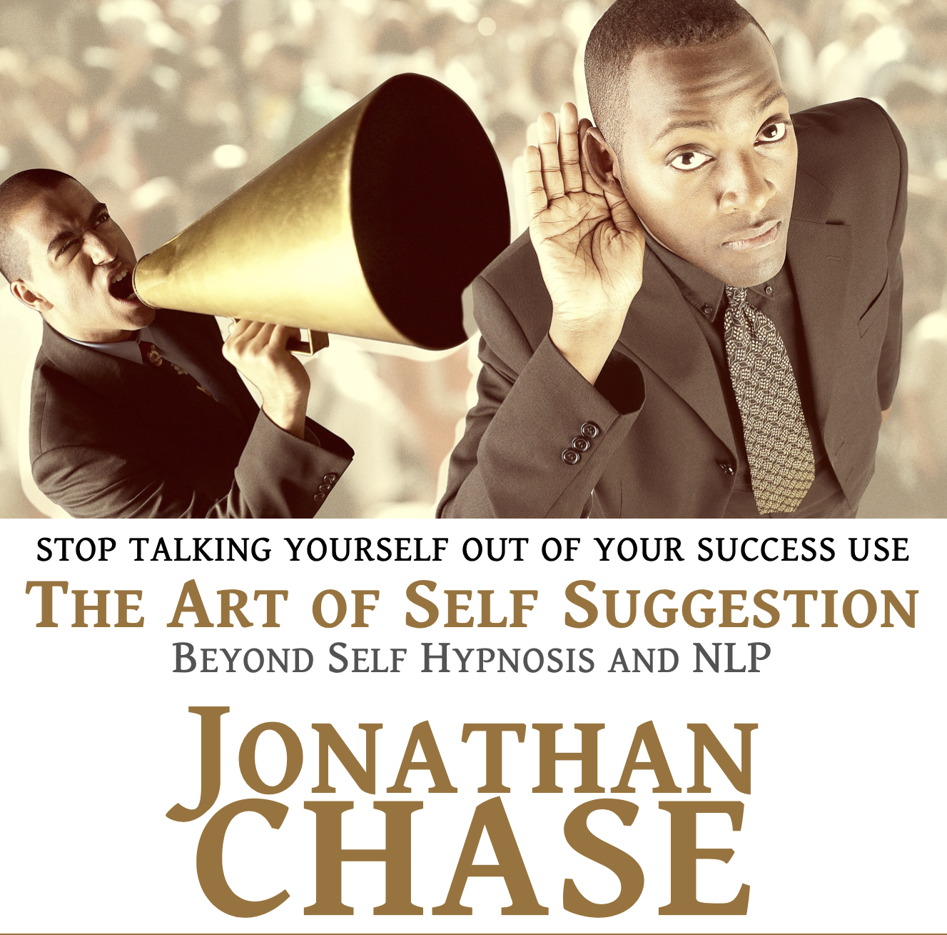 jonathan chase talk yourself into almost anything copy