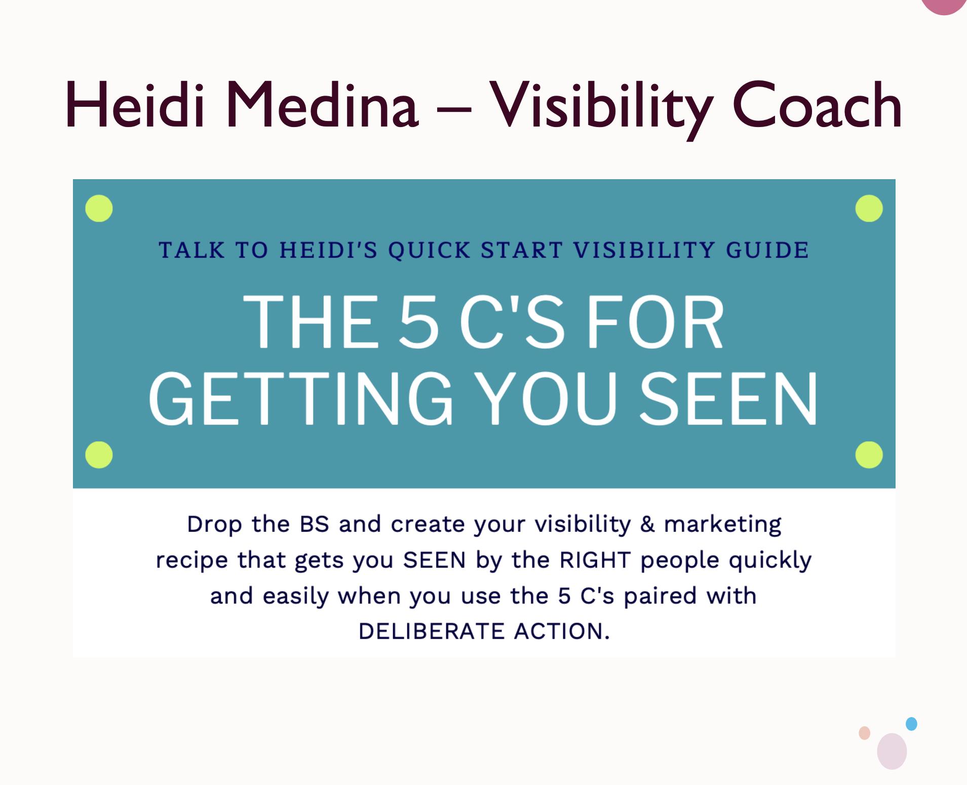 Heidi Medina visibility coach